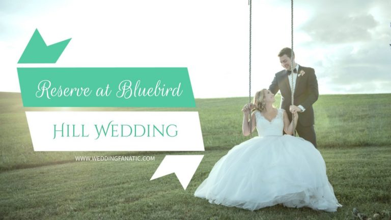 Reserve at Bluebird Hill Wedding