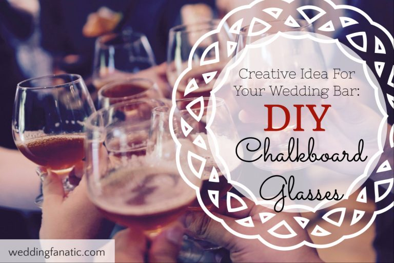 Creative Idea For Your Wedding Bar: DIY Chalkboard Glasses