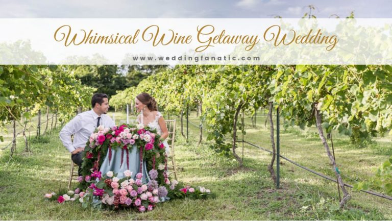 Whimsical Wine Getaway Wedding